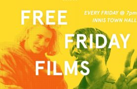 FREE Friday Films at Innis Town Hall