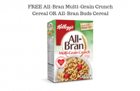 FREE All-Bran Multi-Grain Crunch Cereal OR All-Bran Buds Cereal FPC