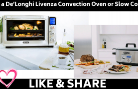 WIN a De'Longhi Livenza Convection Oven or Slow Cooker