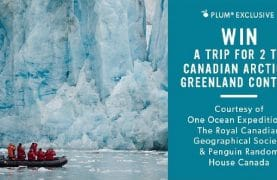 Win a cruise for two in the Canadian Arctic and Greenland
