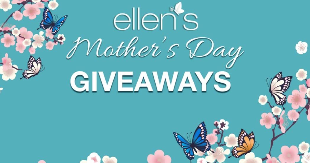 win ellen mothers day giveaway