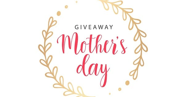win mothers day contest