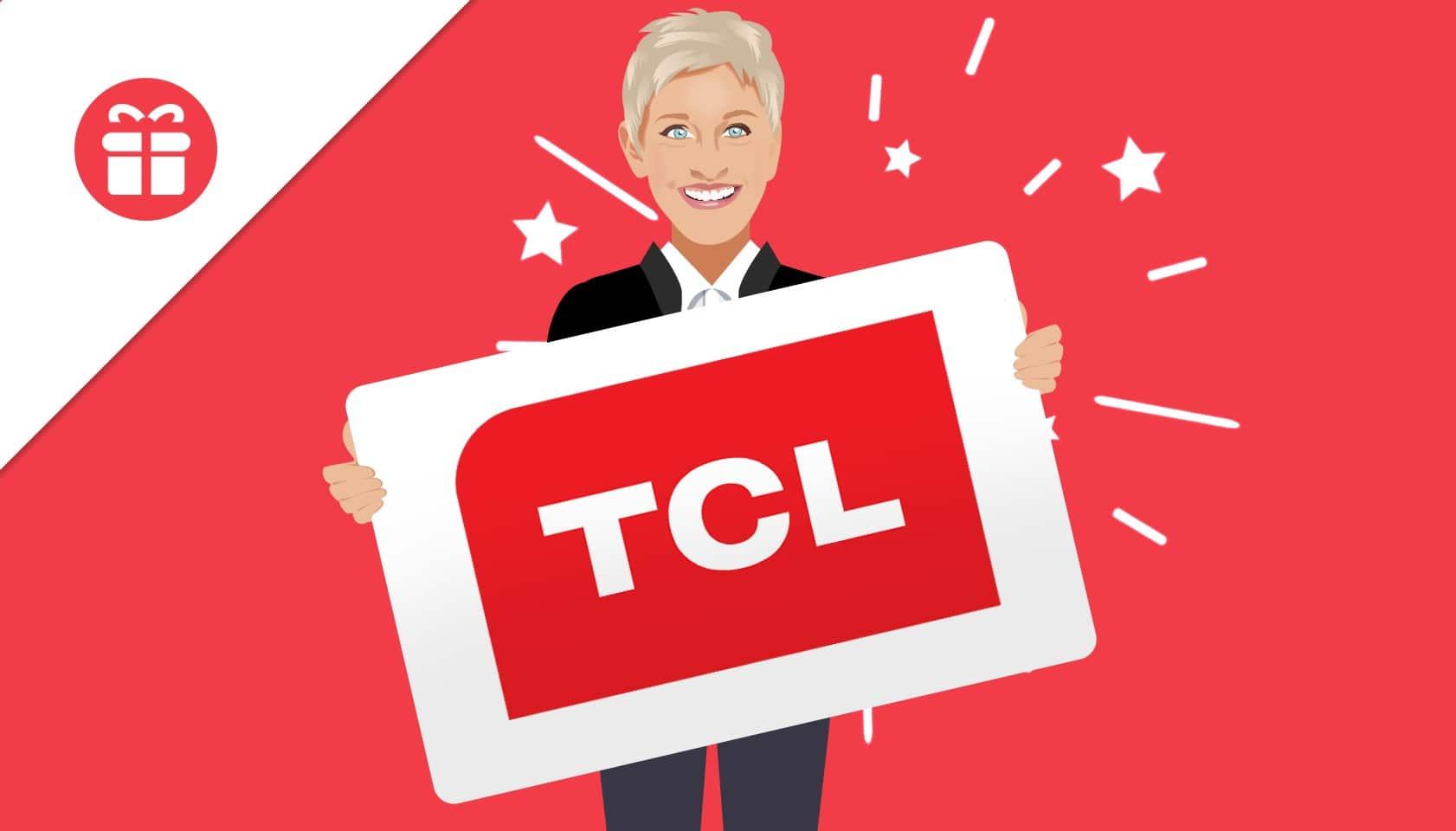 win tcl tv ellen