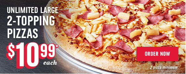 Unlimited Large 2-Topping Pizzas